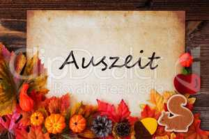 Old Paper With Auszeit Means Relax, Colorful Autumn Decoration