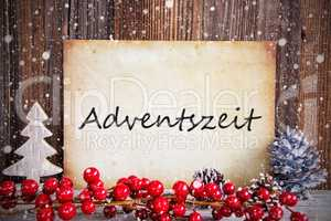 Christmas Decoration, Paper With Text Adventszeit Means Advent Season, Snow