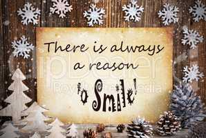 Old Paper With Christmas Decoration, Always Reason To Smile, Snowflakes