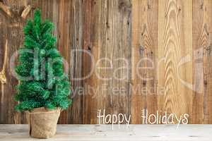 Wooden Background, Christmas Tree, Calligraphy Happy Holidays