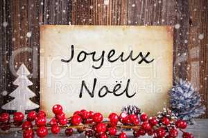 Christmas Decoration, Paper With Text Joyeux Noel Means Merry Christmas, Snow
