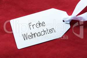 Red Background, Label, Frohe Weihnachten Means Merry Christmas