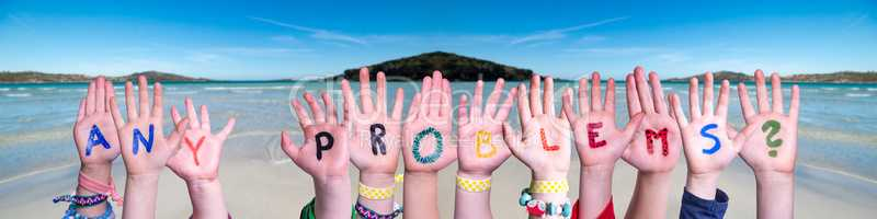 Children Hands Building Word Any Problems, Ocean Background