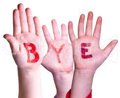 Children Hands Building Word Bye, Isolated Background