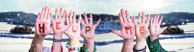 Children Hands Building Word Help Me, Snowy Winter Background