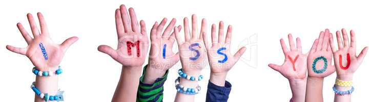 Children Hands Building Word I Miss You, Isolated Background