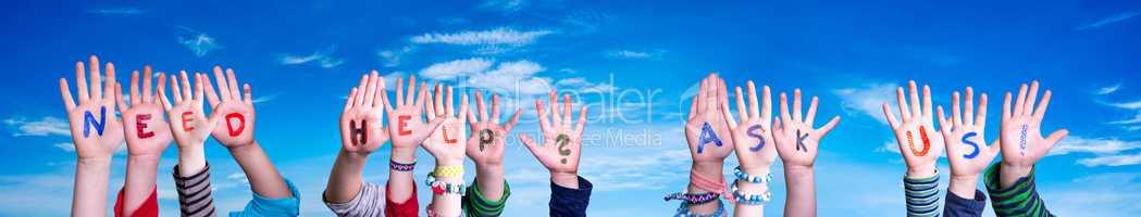 Children Hands Building Word Need Help Ask Us, Blue Sky