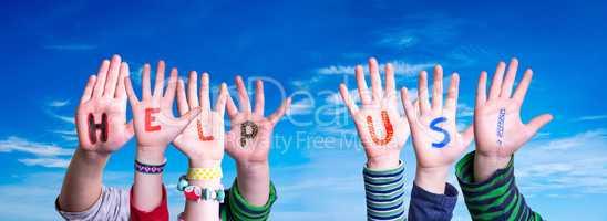Children Hands Building Word Help Us, Blue Sky