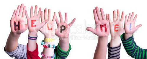 Children Hands Building Word Help Me, Isolated Background