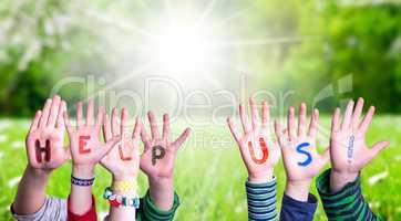 Children Hands Building Word Help Us, Grass Meadow