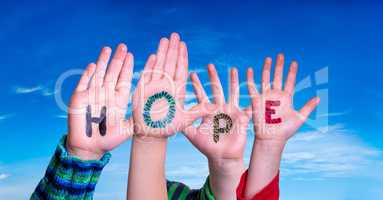 Children Hands Building Word Hope, Blue Sky