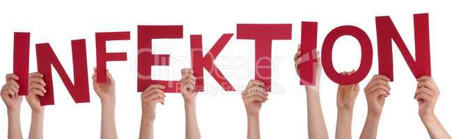 People Hands Holding Word Infektion Means Infection, Isolated Background