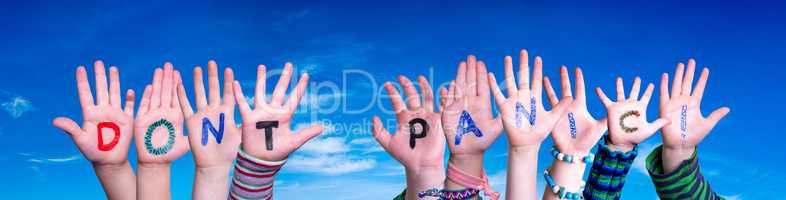 Children Hands Building Word Do Not Panic, Blue Sky