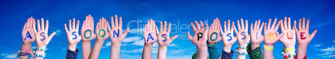 Children Hands Building Word As Soon As Possible, Blue Sky