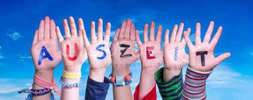 Children Hands Building Word Auszeit Means Downtime, Blue Sky