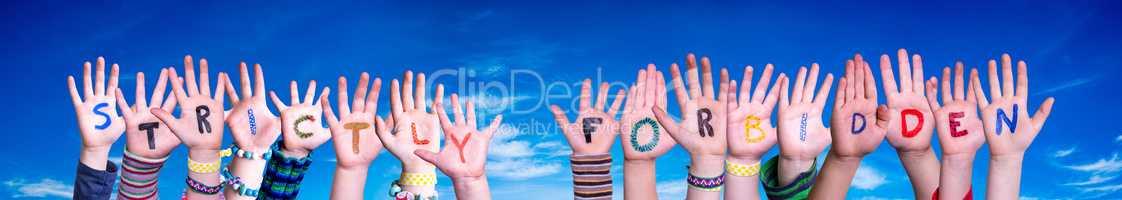 Children Hands Building Word Strictly Forbidden, Blue Sky