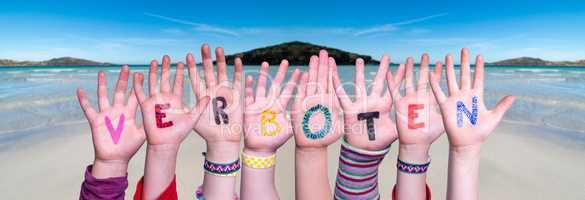 Children Hands Building Word Verboten Means Forbidden, Ocean Background