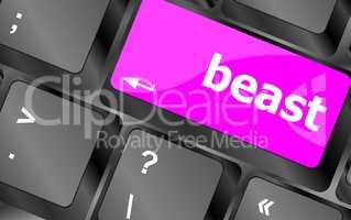 beast word on keyboard key, notebook computer button