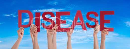 People Hands Holding Word Disease, Blue Sky
