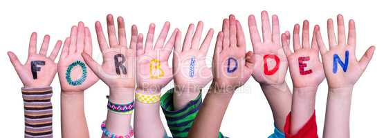 Children Hands Building Word Forbidden, Isolated Background