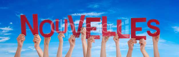 People Hands Holding Word Nouvelles Means News, Blue Sky