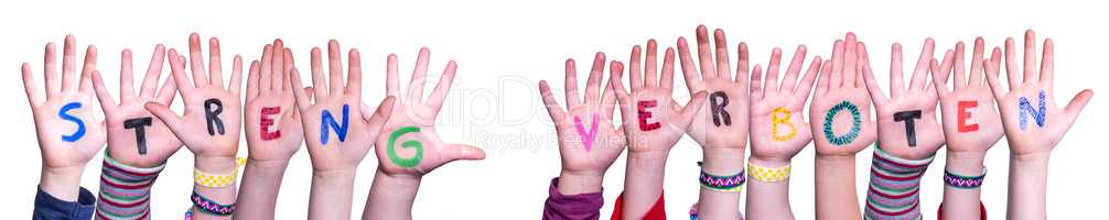Hands Building Streng Verboten Means Strictly Forbidden, Isolated Background