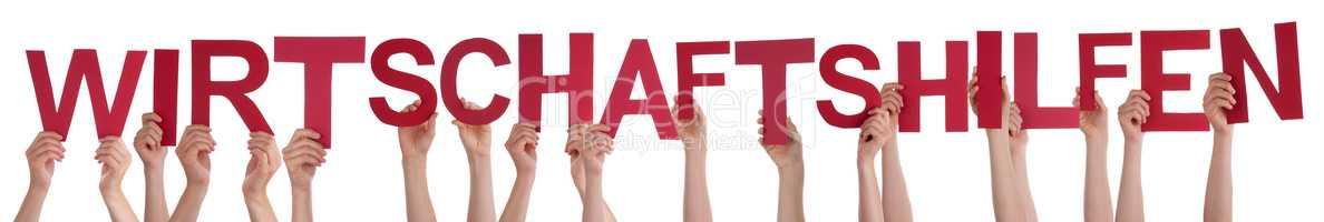 People Hands Holding Wirtschaftshilfen Means Economic Aid, Isolated Background