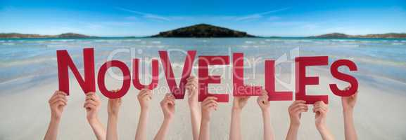 People Hands Holding Word Nouvelles Means News, Ocean Background