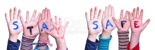 Kids Hands Holding Word Stay Safe, Isolated Background