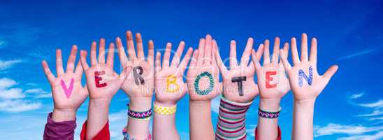 Children Hands Building Word Verboten Means Forbidden, Blue Sky