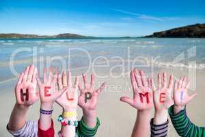 Children Hands Building Word Help Me, Ocean Background