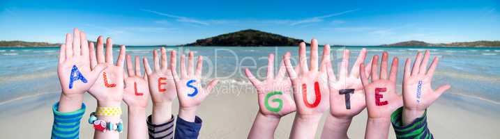 Children Hands Building Word Alles Gute Means Best Wishes, Ocean Background