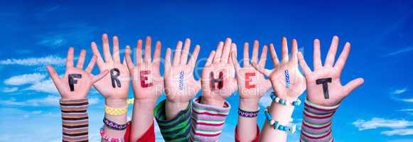 Children Hands Building Word Freiheit Means Freedom, Blue Sky