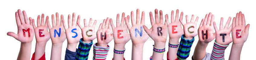 Children Hands Building Menschenrechte Means Human Rights, Isolated Background