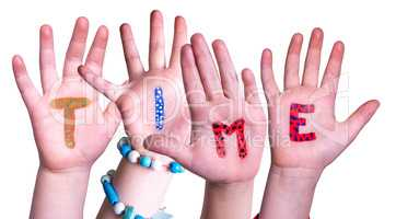 Children Hands Building Word Time, Isolated Background