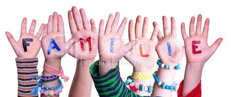 Children Hands Building Word Familie Means Family, Isolated Background