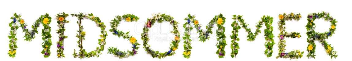 Flower And Blossom Letter Building Word Midsommer Means Midsummer