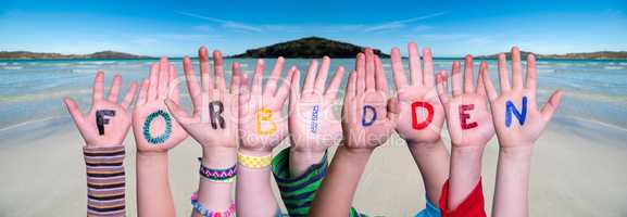 Children Hands Building Word Forbidden, Ocean Background