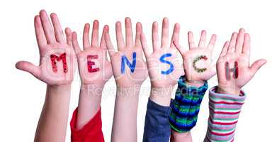 Children Hands Building Word Mensch Means Human, Isolated Background
