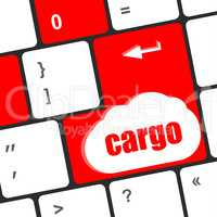 cargo word on laptop computer keyboard key