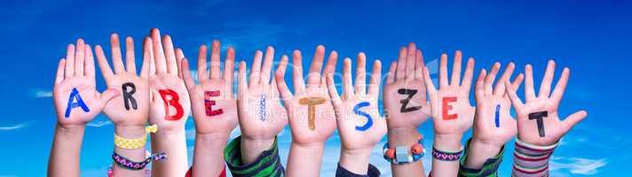 Children Hands Building Word Arbeitszeit Means Working Hours, Blue Sky