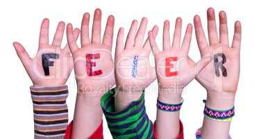 Children Hands Building Word Feier Means Celebration, Isolated Background