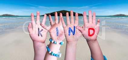 Children Hands Building Word Kind Means Kid, Ocean Background
