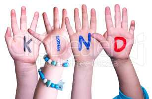 Children Hands Building Word Kind Means Kid, Isolated Background