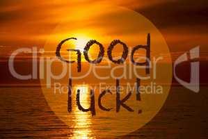 Romantic Ocean Sunset, Sunrise, Text Good Luck