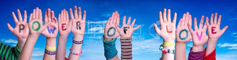 Children Hands Building Word Power Of Love, Blue Sky