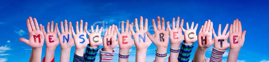 Children Hands Building Word Menschenrechte Means Human Rights, Blue Sky