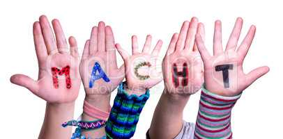 Children Hands Building Word Macht Means Power, Isolated Background