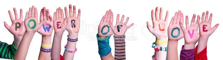 Children Hands Building Word Power Of Love, Isolated Background