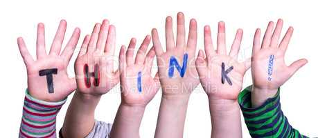 Children Hands Building Word Think, Isolated Background